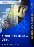 Wealth Consciousness Series