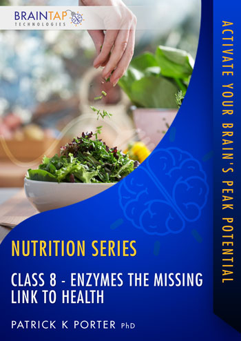 FFF Class08 - Enzymes the Missing Link to Health