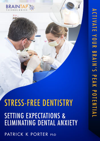 SFD04 - Setting Expectations and Eliminating Dental Anxiety