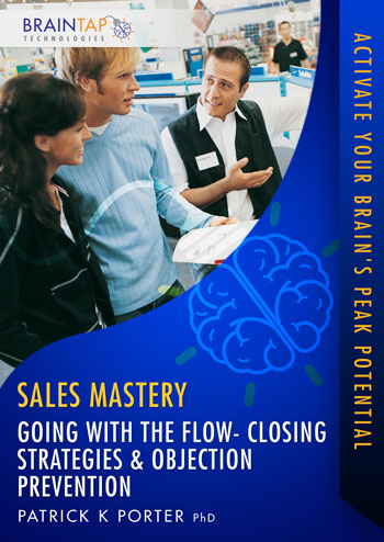 SM11 - Going with the Flow - Closing Strategies and Objection Prevention