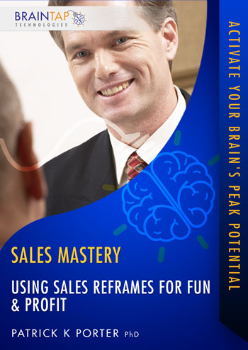 SM12 - Using Sales Reframes for Fun and Profit