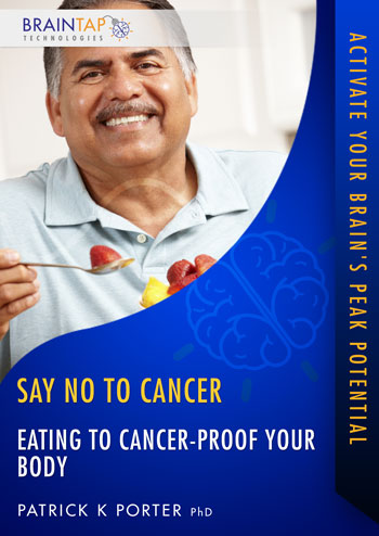 SNC07 - Eating To Cancer-Proof Your Body