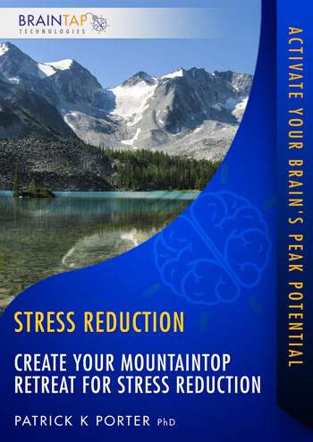 SR02 - Create Your Mountaintop Retreat for Stress Reduction - Dual Voice