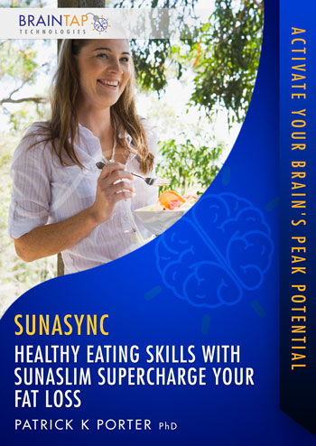 SSlim07 - Healthy Eating Skills with SunaSlim Supercharge Your Fat Loss - Dual Voice