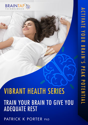 VH06 - Train Your Brain to Give You Adequate Rest - Dual Voice