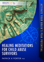 Healing Meditations for Child Abuse Survivors
