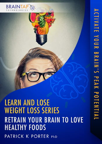 CRLL05 - Retrain Your Brain To Love Healthy Foods