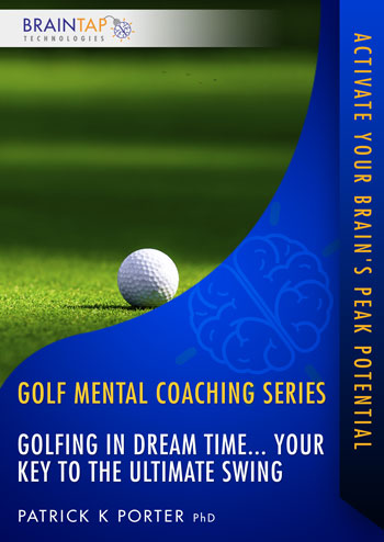 GF13 - Golfing in Dream Time... Your Key to the Ultimate Swing