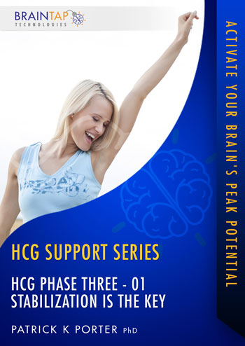 HCG-Phase3- Stabilization is the Key
