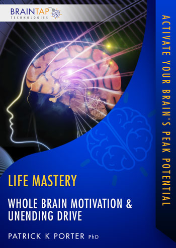 LM06 - Whole Brain Motivation and Unending Drive - Dual Voice