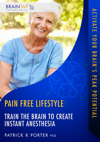 PF06 - Train the Brain to Create Instant Anesthesia