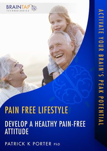 PF10 - Develop a Healthy Pain-Free Attitude - Dual Voice