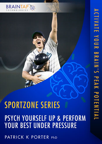 SZ04 - Psych Yourself Up and Perform Your Best Under Pressure
